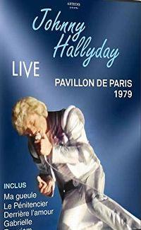 Cover Johnny Hallyday - Live - Pavillon de Paris 1979 [DVD]